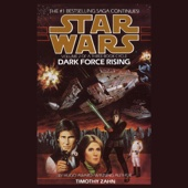 Timothy Zahn - Star Wars: Dark Force Rising: The Thrawn Trilogy, Book 2 (Unabridged)  artwork
