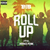 Roll Up (feat. Marko Penn) - Single cover art