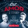 Que Amor É Esse? (feat. Michel Teló) - Single, Marcelo Cachoeira