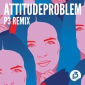 Bendik, Christine, Izabell, Julie Bergan, Silvana Imam & Stella Mwangi - Attitudeproblem (P3 remix) artwork