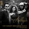 Ankhiyan feat Neha Kakkar Bohemia Single