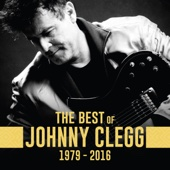 The Best of Johnny Clegg 1979 2016 Johnny Clegg Juluka Johnny Clegg Savuka Johnny Clegg