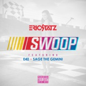 Swoop (feat. E-40 & Sage the Gemini) [Remixes] - Single