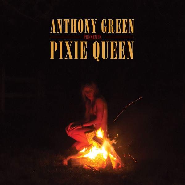 Anthony Green – Pixie Queen (2016) [iTunes Plus AAC M4A]