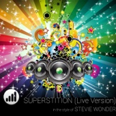 Superstition - Live Version (In the style of 'Stevie Wonder') [Karaoke Version]
