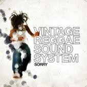 Sorry - Vintage Reggae Soundsystem