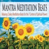 Mantra Meditation Beats Relaxing Chakra Meditation Beats for the 7 Centers of Spiritual Powers