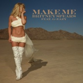 Britney Spears - Make Me...(feat. G-Eazy) artwork