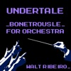 """Bonetrousle (From """"Undertale"""") [For Orchestra] - Single"""