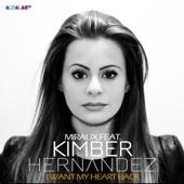 I Want My Heart Back (feat. Kimber Hernandez) [Deephouse Remix]