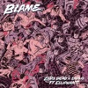 Blame (feat. Elliphant) [feat. Elliphant]