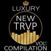 Luxury New Trap Compilation, Vol. VI