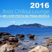 2016 Ibiza Chillout Lounge: Melhor Festa na Praia Música, Cafe Verão del Mar Sessão