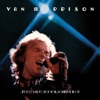 ..It's Too Late to Stop Now...Volumes II, III & IV (Live), Van Morrison