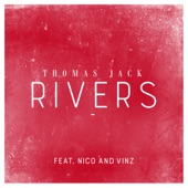 Rivers (feat. Nico & Vinz) - Single