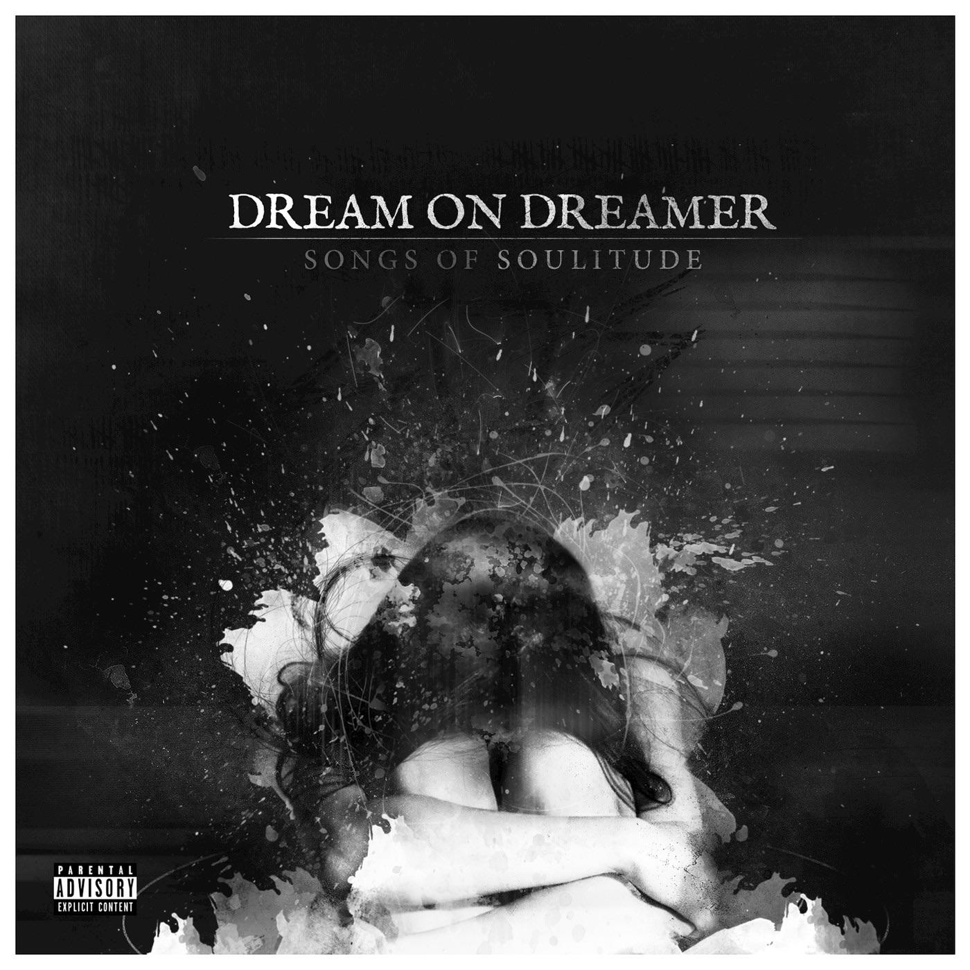 Dream On Dreamer - Songs of Soulitude (2015)