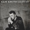 In the Lonely Hour (Drowning Shadows Edition), Sam Smith