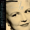 The Best Is Yet To Come (1995 Digital Remaster)  - Peggy Lee