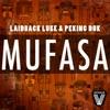 Mufasa - Single, Laidback Luke & Peking Duk