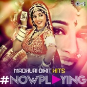 #Now Playing: Madhuri Dixit Hits