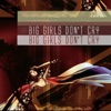 Big Girls Don't Cry - Single