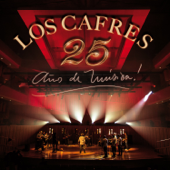 Los Cafres- 25 Años de Música