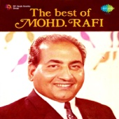 The Best Of Mohd. Rafi