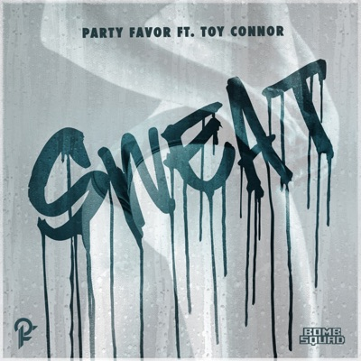 PARTY FAVOR - Sweat