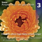 Peos Fire Enkle Yoga Nidra Avspenninger - Del 1