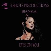 Bianka - Eyes On You artwork