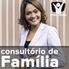 Consultório de Família dia 12/02