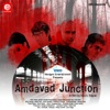 Amdavad Junction
