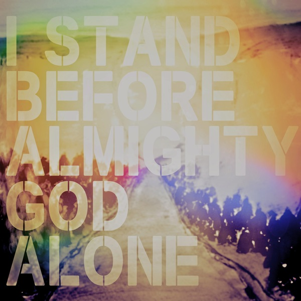I Stand Before Almighty God Alone A People  Songs Simple Collection - EP Jennie Lee Riddle Travis Ryan  Brandon Michael Collins CD cover