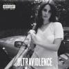 Ultraviolence (Deluxe Version), Lana Del Rey