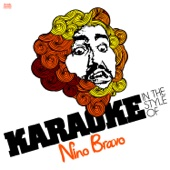 Karaoke - In the Style of Nino Bravo