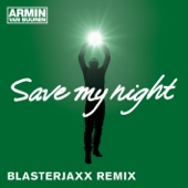 Save My Night (Blasterjaxx Remix) - Single cover art