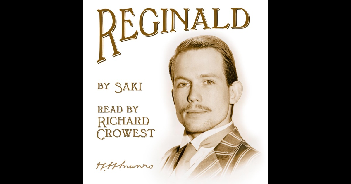 analysis of reginald s choir treat by saki Amazoncom: reginald (9781103031870): saki: books interesting finds updated daily amazon try prime books go search en hello sign in.
