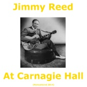 Jimmy Reed At Carnegie Hall (Remastered 2014)
