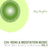 Chi - Reiki & Meditation Music (Vol 2) - (With Bell Every 3 Minutes)
