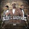 The Louisiana Blues Brothas