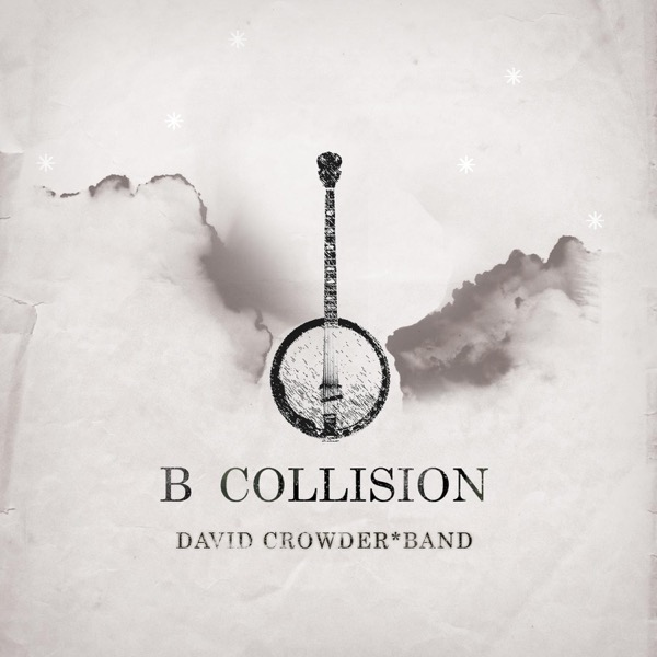 B Collision or (B Is For Banjo), or (B Sides), or (Bill), or Perhaps More Accurately (...The Eschatology of Bluegrass) [With Bonus Track]