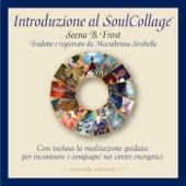 Introduzione al SoulCollage (Seconda edizione)