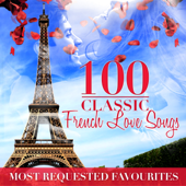 100 Classic French Love Songs