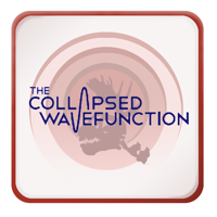 The Collapsed Wavefunction podcast