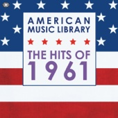 American Music Library: The Hits of 1961