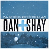 Have Yourself a Merry Little Christmas - Dan + Shay Cover Art