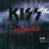Revenge, Kiss