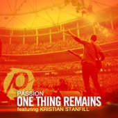 One Thing Remains (feat. Kristian Stanfill) [Radio Version]