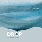 The Drop That Contained the Sea - Christopher Tin