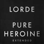 Pure Heroine (Extended) - Lorde Cover Art